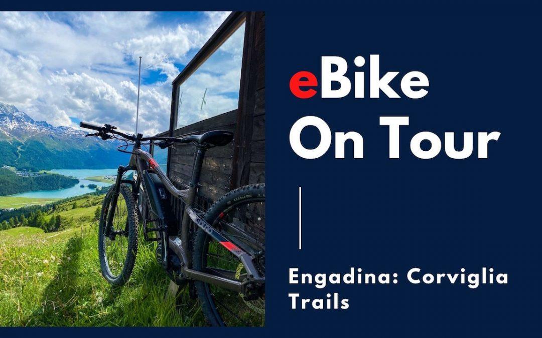 Engadina: tutti gli itinerari eBike nell'area del Corviglia